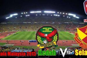 Live-Kedah-Vs-Selangor-12-Disember-Final-Piala-Malaysia-2015.jpg