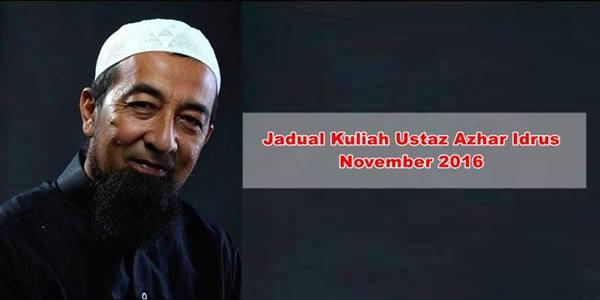 jadual kuliah ustaz azhar idrus november 2016