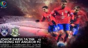 JDT vs Boeung Ket Angkor