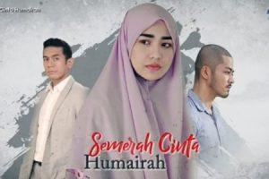 Sinopsis Drama Semerah Cinta Humairah
